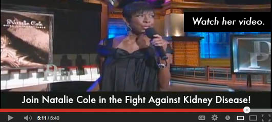 Join Natalie Cole in the Fight Against Kidney Disease